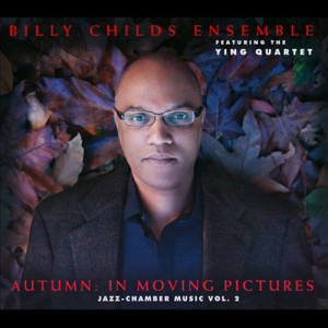 Billy Childs Autumn in Moving Pictures