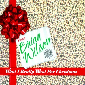 Brian Wilson – What I Really Want for Christmas cover
