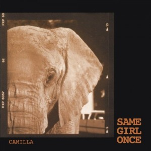 Camilla – Same Girl Once cover