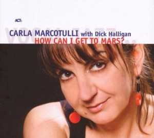 photographic cd album cover of Carla Marcotulli: How Can I Get to Mars?